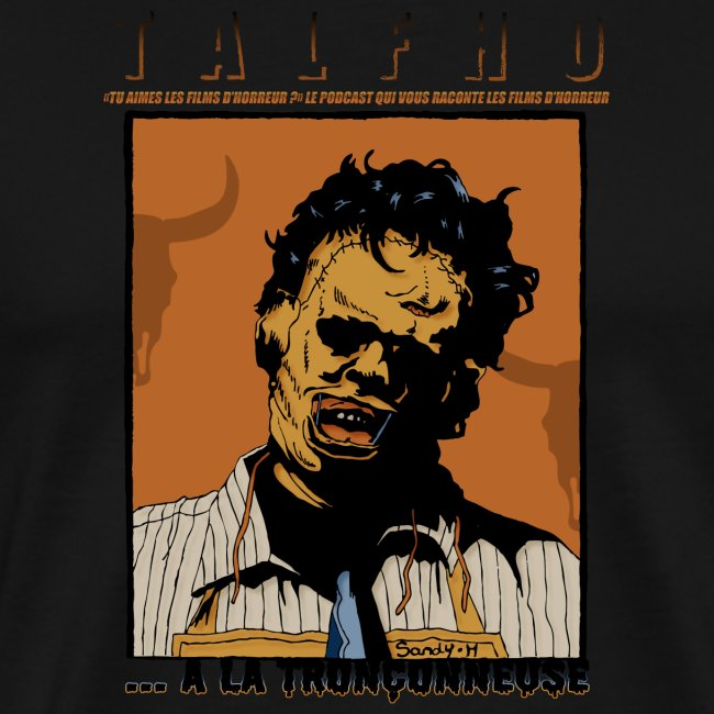 Collection Sandy.M 2021/2022 (Leatherface)