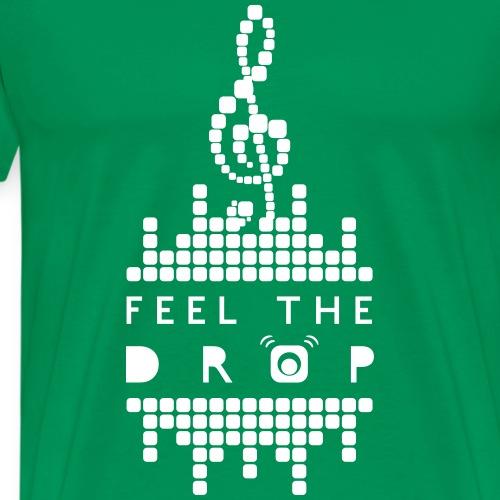 Feel the drop - Maglietta Premium da uomo