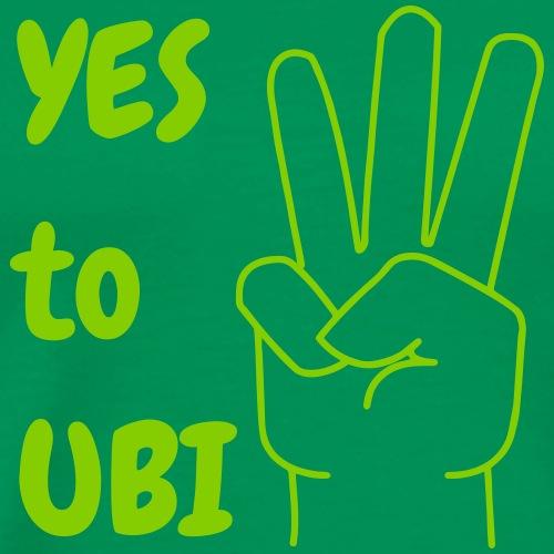 Yes to UBI - Men's Premium T-Shirt