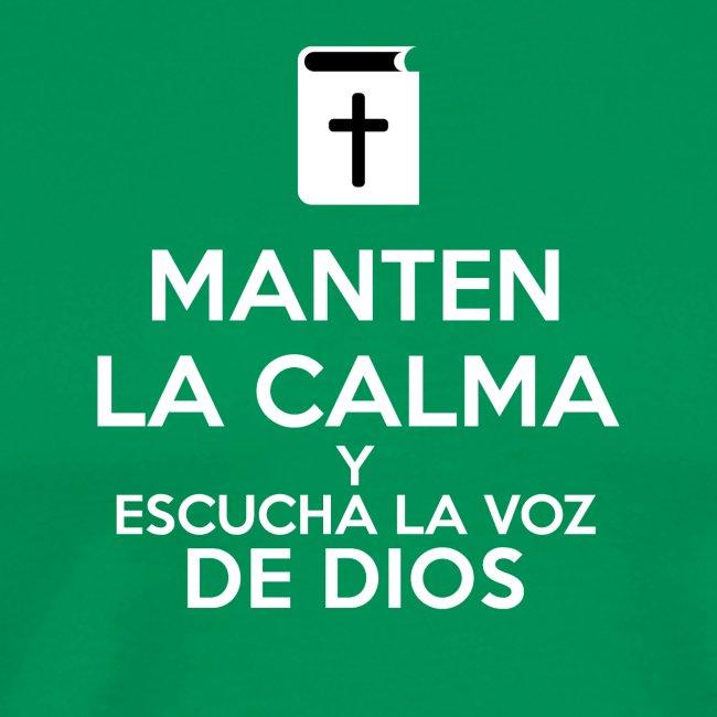 Manten la calma y escucha la voz de Dios