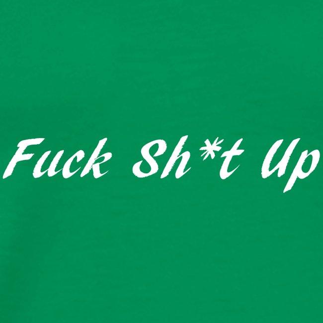 Fuck_Sh-t_Up_W