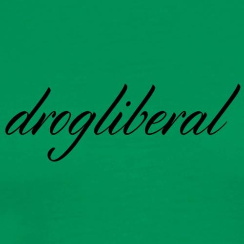 Drogliberal - Premium-T-shirt herr