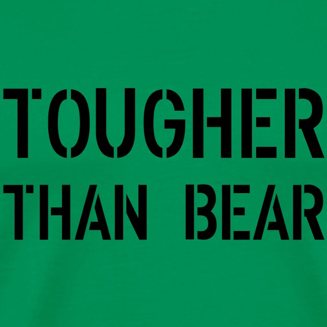 tougher than bear front 2