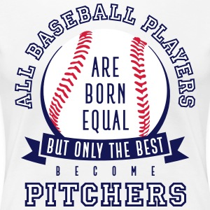 Pitcher are the Best - Women's Premium T-Shirt