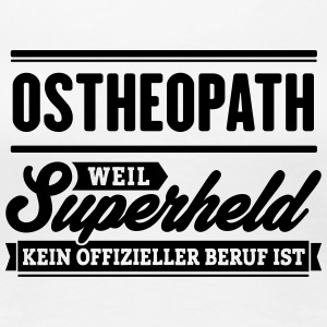 Superheld Ostheopath - Frauen Premium T-Shirt