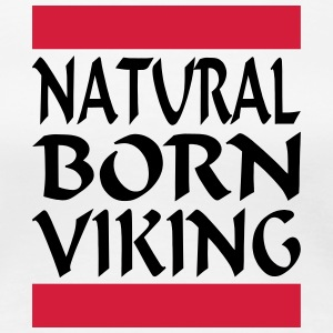 Natural Born Viking 2 - Vrouwen Premium T-shirt