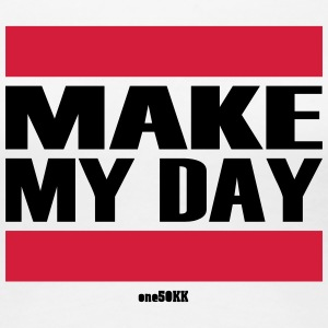 Make my day - Vrouwen Premium T-shirt