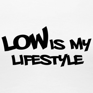 #lowismylifestyle by GusiStyle - Frauen Premium T-Shirt
