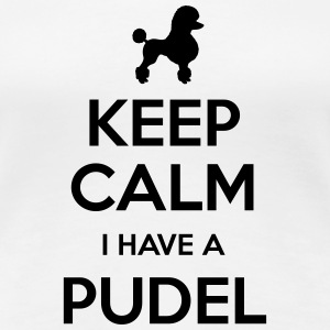 Pudel - Keep Calm - Premium-T-shirt dam