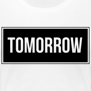 Tomorrow_Black - Premium-T-shirt dam