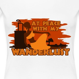 At peace with my wanderlust - Women's Premium T-Shirt