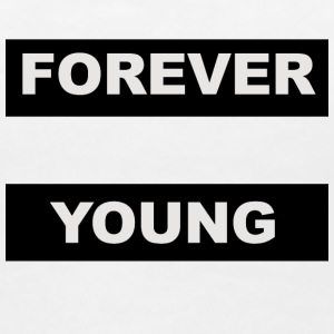 For ever young - Camiseta premium mujer