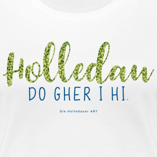 Holledau im Hopfen Blau - Frauen Premium T-Shirt