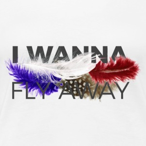 FLY AWAY - Koszulka damska Premium