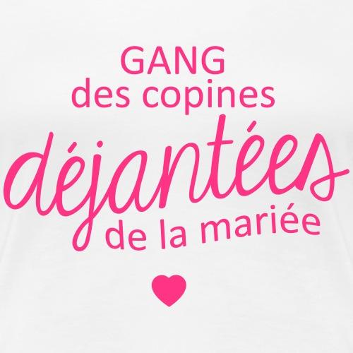Gang des copines de la mariée - T-shirt Premium Femme