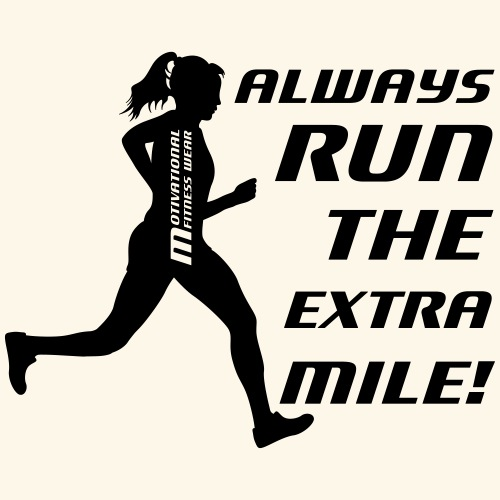 Always run the extra mile! (weiblich) - Frauen Premium T-Shirt