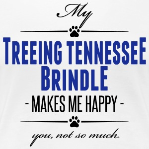 My Treeing Tennessee Brindle makes me happy - Frauen Premium T-Shirt