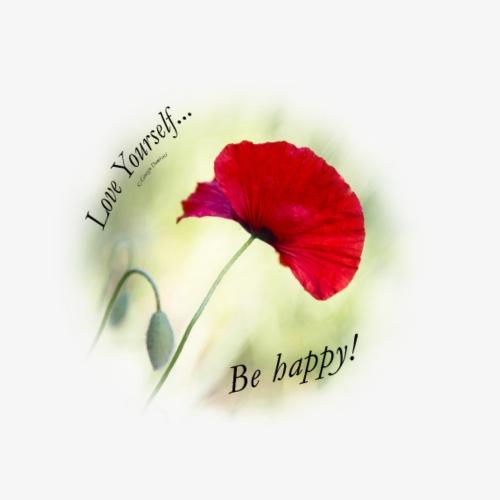 Be happy! Love Yourself... - Maglietta Premium da donna