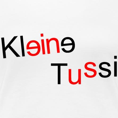 Kleine Tussi - 05 - Frauen Premium T-Shirt