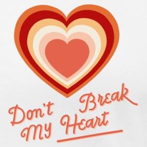 Don't Break My Heart - Frauen Premium T-Shirt