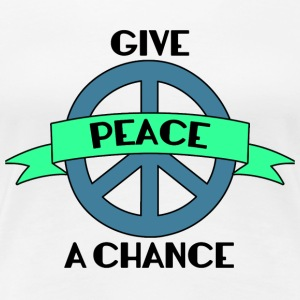 Hippie / Hippies: Give Peace A Chance - Premium T-skjorte for kvinner