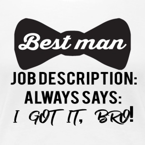 JGA / bachelor party: one Best! job descript - Women's Premium T-Shirt