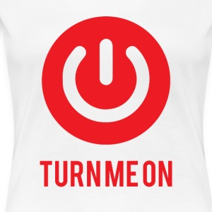 Nerd / Nerds: Turn me on - Vrouwen Premium T-shirt