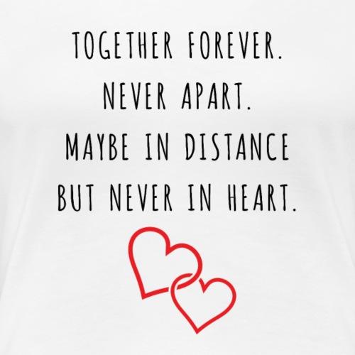 Together Forever - Frauen Premium T-Shirt