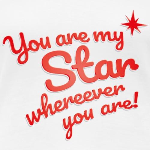 You are my Star 2 - Frauen Premium T-Shirt