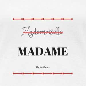 MADAME - T-shirt Premium Femme