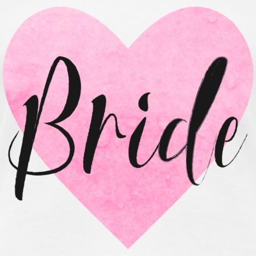 Bride rosa Herz JGA Junggesellenabschied Hochzeit - Frauen Premium T-Shirt