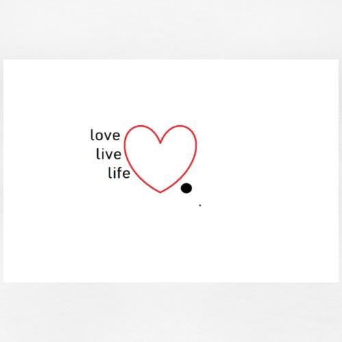 Love Live Life - Frauen Premium T-Shirt