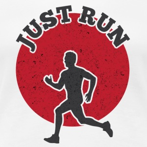 JUST RUN - Frauen Premium T-Shirt