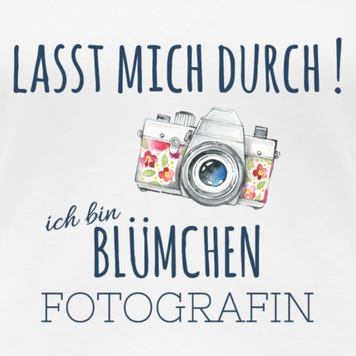 Bluemchenfotografin by ManuelaSfotografie-de - Frauen Premium T-Shirt