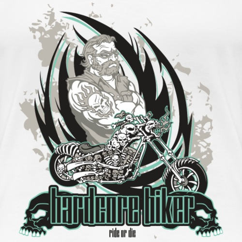 Hard-core Biker - ride or die - Frauen Premium T-Shirt
