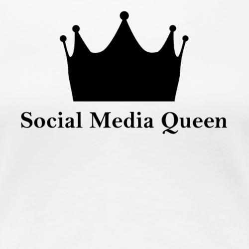 Social Media Queen - Frauen Premium T-Shirt