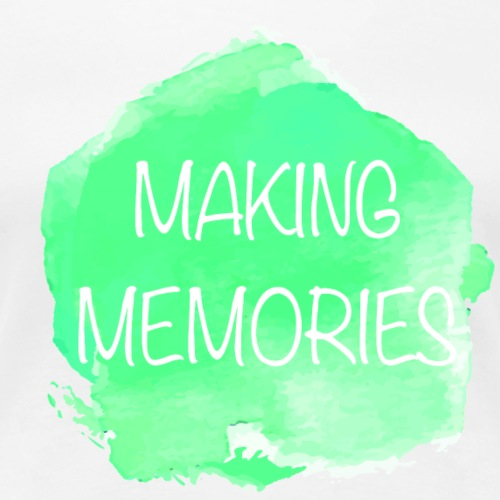 Making Memories - Motivations-Shirt - Frauen Premium T-Shirt