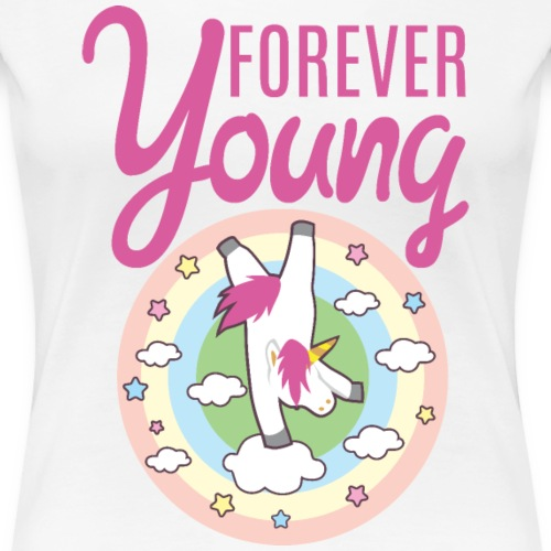 FOREVER YOUNG UNICORN - Frauen Premium T-Shirt