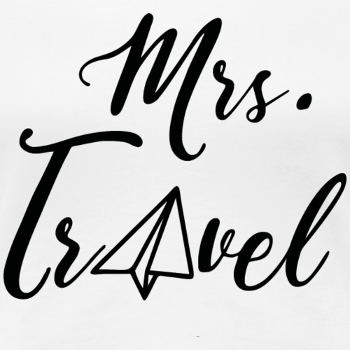 Mrs. Travel - by Life to go - Frauen Premium T-Shirt