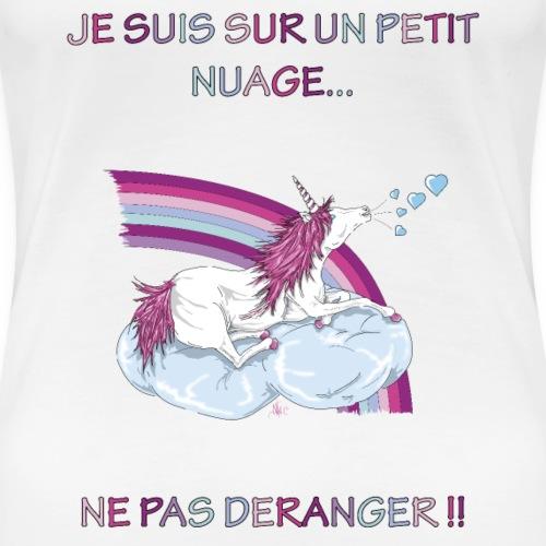 Licorne Je suis sur une petit nuage.. - T-shirt Premium Femme
