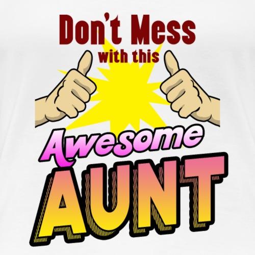 Awesome aunt Family shirt a super gift - Frauen Premium T-Shirt