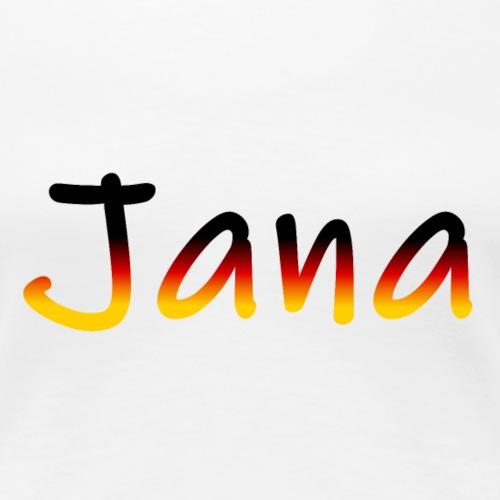 Jana - Frauen Premium T-Shirt