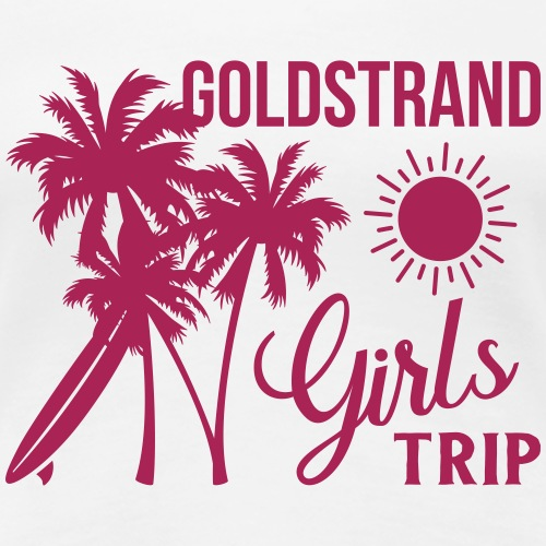 Goldstrand Girls Trip - Frauen Premium T-Shirt