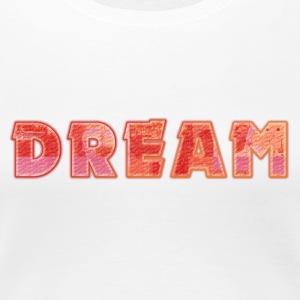 Dream - Vrouwen Premium T-shirt