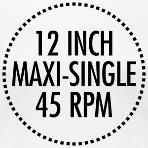 12 INCH MAXI-SINGLE 45 RPM VINYL (Noir) - T-shirt Premium Femme