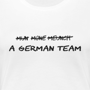 A German Team - Frauen Premium T-Shirt