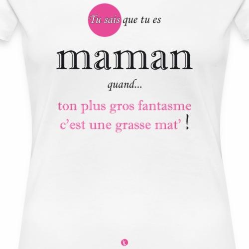 tu sais que tu es maman quand... - T-shirt Premium Femme