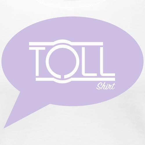 TollShirt (feminin) - Frauen Premium T-Shirt
