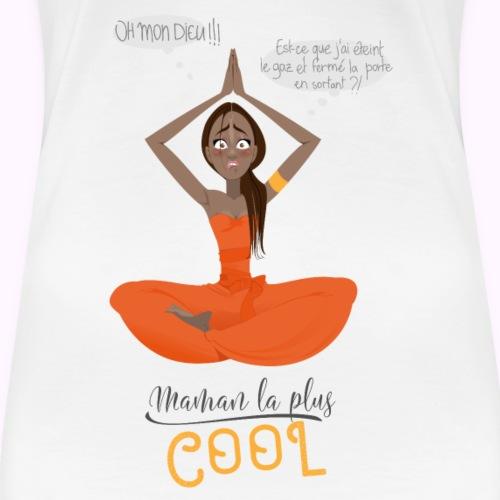 Maman la plus cool - T-shirt Premium Femme
