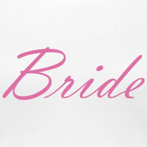Bride - Women's Premium T-Shirt